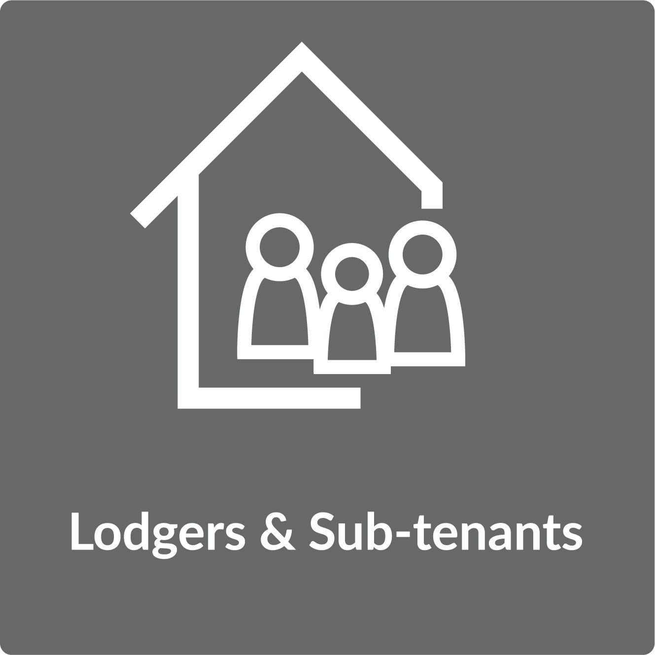 Lodgers and Sub tenants